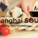 #327 Shanghai Soup: Micro-financing your dreams
